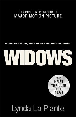 Widows: Film Tie-In by Lynda La Plante