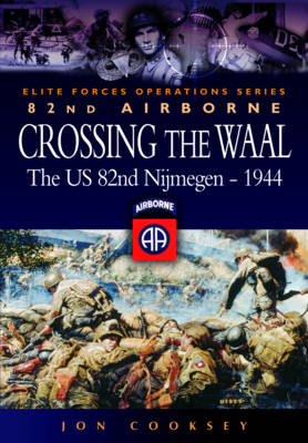 Crossing the Waal by Jon Cooksey