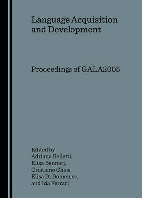 Language Acquisition and Development by Adriana Belletti
