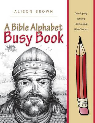A Bible Alphabet Busy Book by Alison Brown