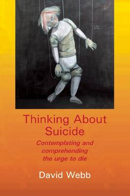Thinking About Suicide by David Webb