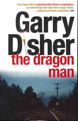 Dragon Man by Garry Disher