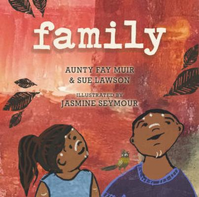 Family by Aunty Fay Muir