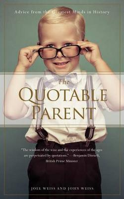 Quotable Parent by Joel Weiss