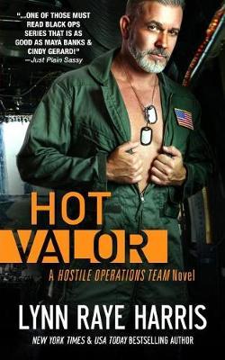 Hot Valor by Lynn Raye Harris