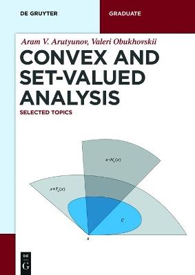 Convex and Set-Valued Analysis by Aram V. Arutyunov