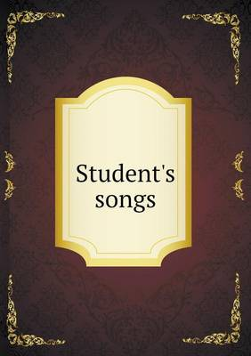 Student's Songs by William H Hills