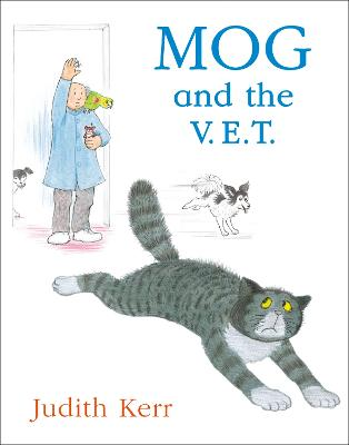 Mog and the V.E.T. by Judith Kerr