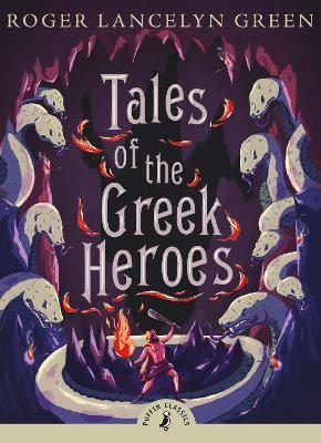 Tales of the Greek Heroes book