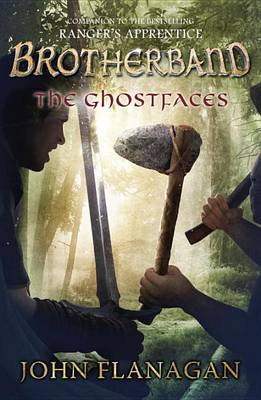 Brotherband: #6 The Ghostfaces by John Flanagan