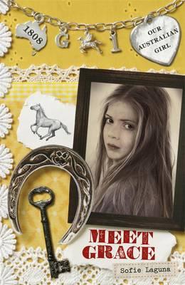 Our Australian Girl: Meet Grace (Book 1) book