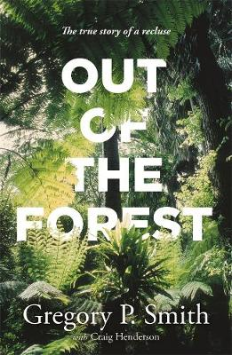 Out of the Forest by Gregory Smith