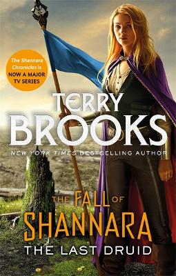The Last Druid: Book Four of the Fall of Shannara book
