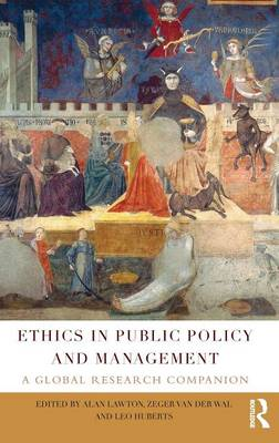 Ethics in Public Policy and Management by Alan Lawton