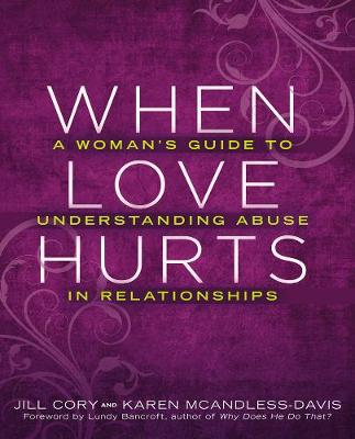 When Love Hurts by Lundy Bancroft