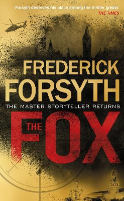The The Fox by Frederick Forsyth