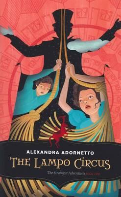 Lampo Circus by Alexandra Adornetto