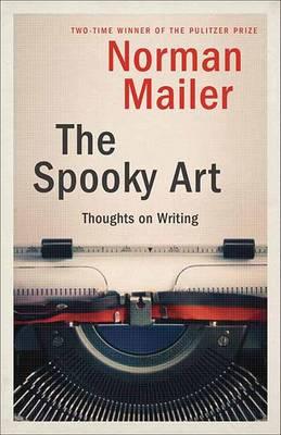 Spooky Art by Norman Mailer