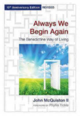 Always We Begin Again by John McQuiston