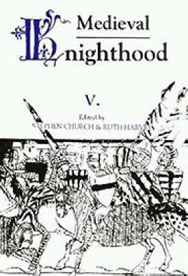 Medieval Knighthood V by Stephen Church