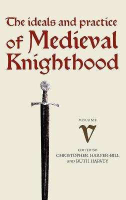 Medieval Knighthood V by Stephen D. Church
