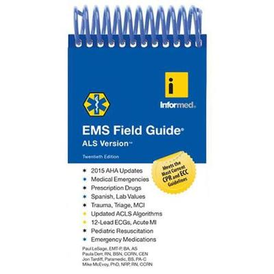 EMS Field Guide, ALS Version by Informed