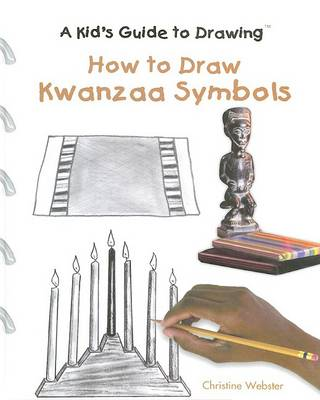 How to Draw Kwanzaa Symbols by Christine Webster