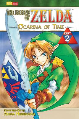 The The Legend of Zelda The Legend of Zelda, Vol. 2 Ocarina of Time by Akira Himekawa