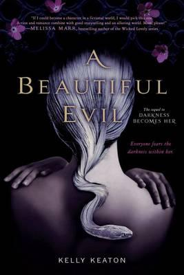A Beautiful Evil by Kelly Keaton