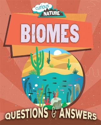 Curious Nature: Biomes by Nancy Dickmann