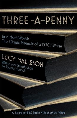 Three-a-Penny: Radio 4 Book of the Week by Lucy Malleson