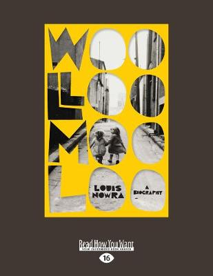 Woolloomooloo: A Biography by Louis Nowra