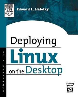 Deploying LINUX on the Desktop book