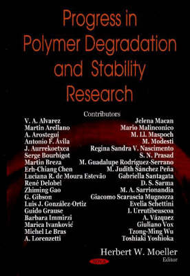 Progress in Polymer Degradation & Stability Research by Herbert W. Moeller