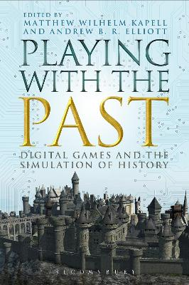 Playing with the Past by Matthew Wilhelm Kapell