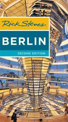 Rick Steves Berlin (Second Edition) by Cameron Hewitt