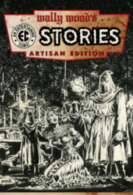 Wally Wood's Ec Comics Artisan Edition book