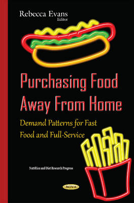 Purchasing Food Away From Home by Rebecca Evans