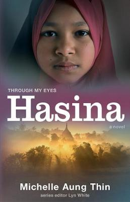 Hasina: Through My Eyes by Lyn White