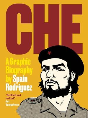 Che by Spain Rodriguez