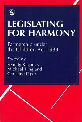 Legislating for Harmony by Christine Piper