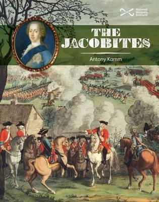 The Jacobites by Antony Kamm