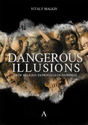 Dangerous Illusions by Vitaly Malkin