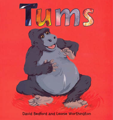 Tums by David Bedford