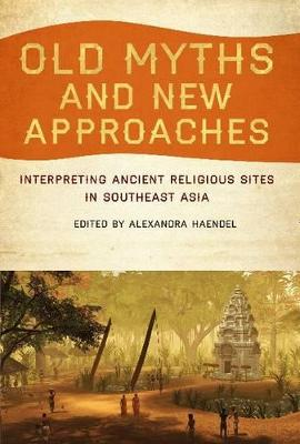 Old Myths and New Approaches by Alexandra Haendel