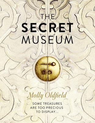 Secret Museum by Molly Oldfield