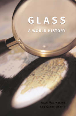 Glass by Alan MacFarlane