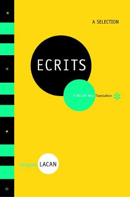 Ecrits: A Selection by Jacques Lacan