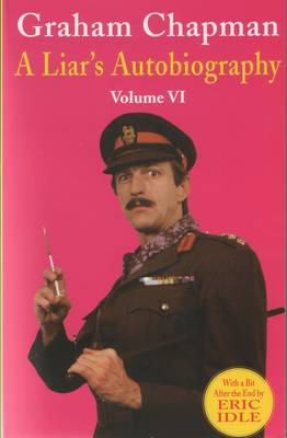 Liar's Autobiography by Graham Chapman