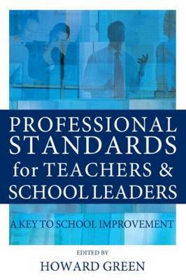 Professional Standards for Teachers and School Leaders book